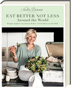 Nadia Damaso - Eat better not less - AT Verlag